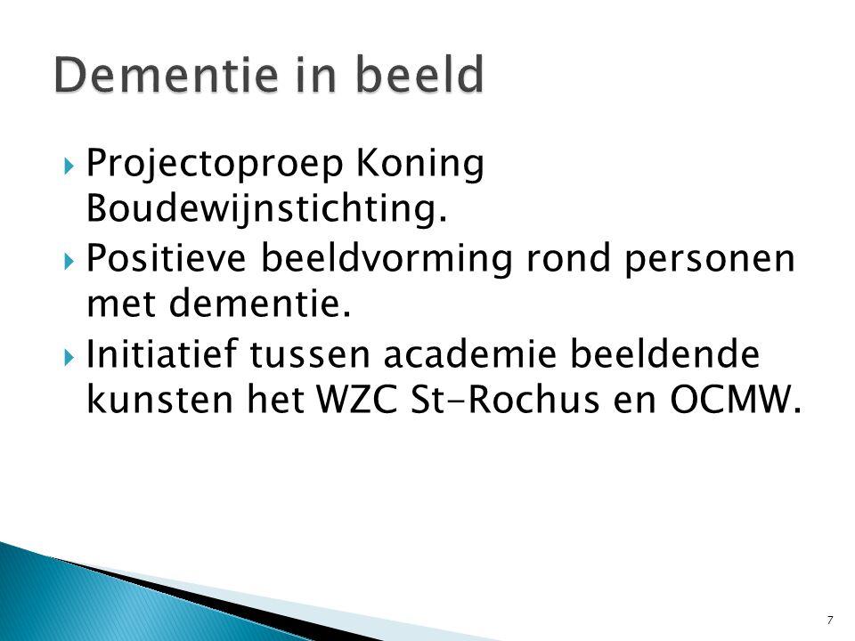  Projectoproep Koning Boudewijnstichting.  Positieve beeldvorming rond personen met dementie.