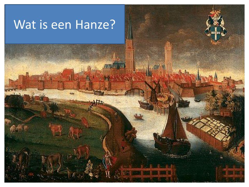 Wat is een Hanze?