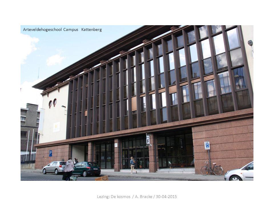 Arteveldehogeschool Campus Kattenberg Lezing: De kosmos / A. Bracke / 30-04-2015