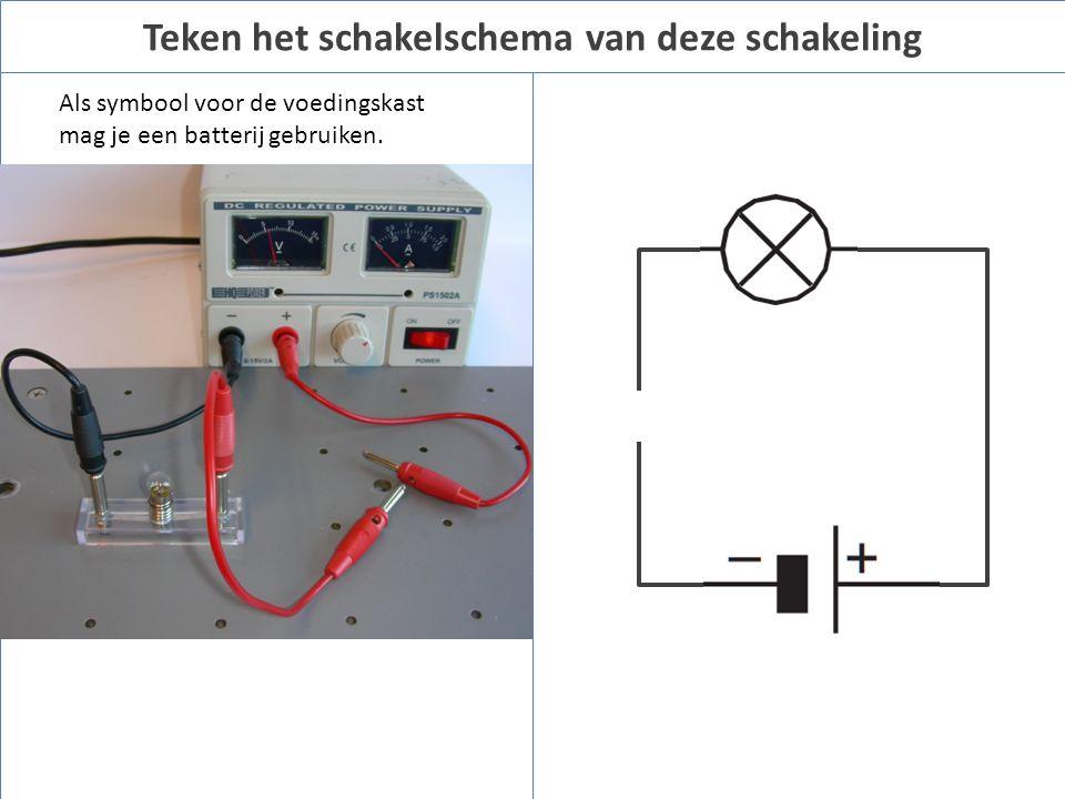 Teken het schakelschema van deze schakeling Als symbool voor de voedingskast mag je een batterij gebruiken.