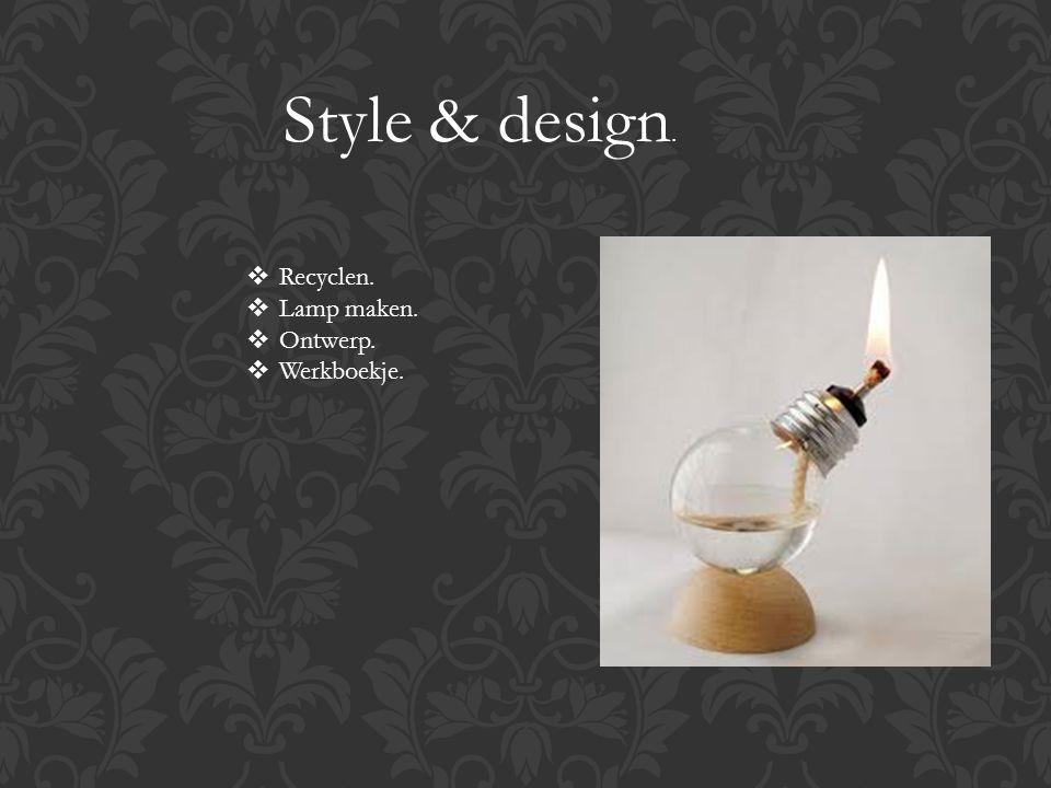 Style & design.  Recyclen.  Lamp maken.  Ontwerp.  Werkboekje.