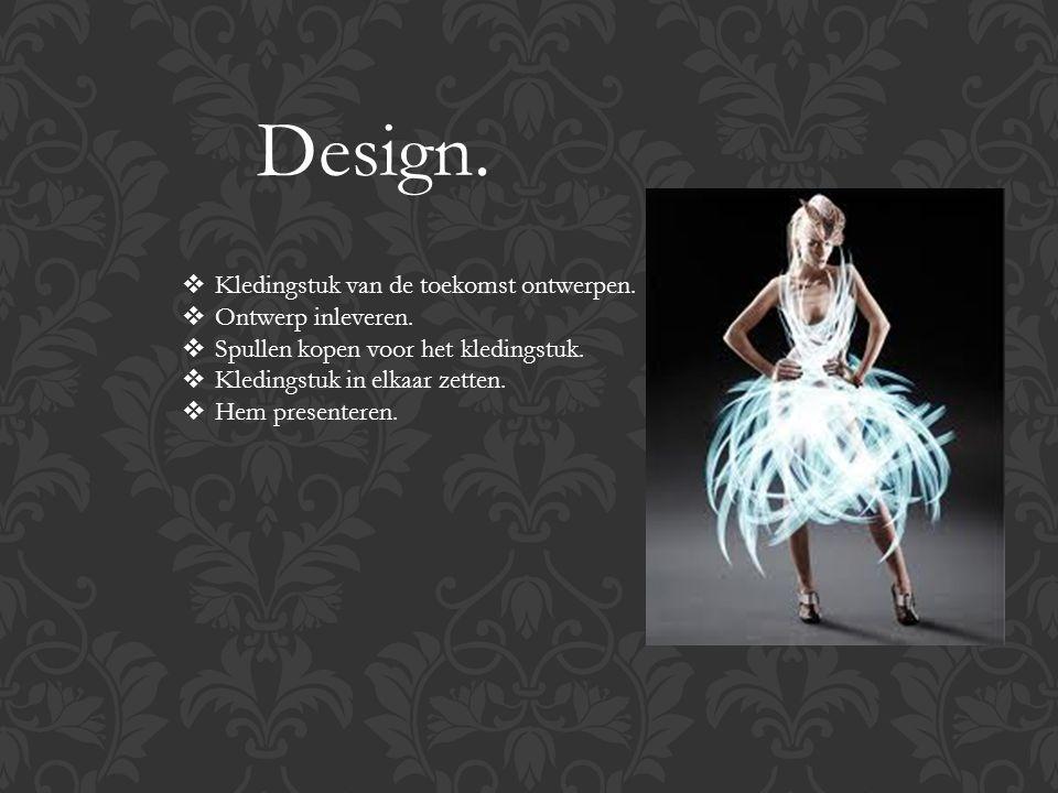 Design.  Kledingstuk van de toekomst ontwerpen.  Ontwerp inleveren.