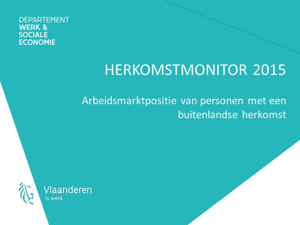 HERKOMSTMONITOR 2015 Arbeidsmarktpositie van personen met een buitenlandse herkomst