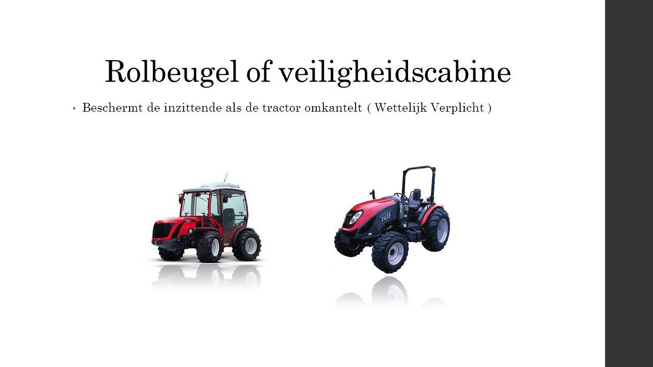 Rolbeugel of veiligheidscabine Beschermt de inzittende als de tractor omkantelt ( Wettelijk Verplicht )
