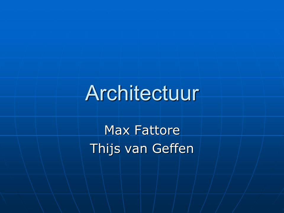 Architectuur Max Fattore Thijs van Geffen