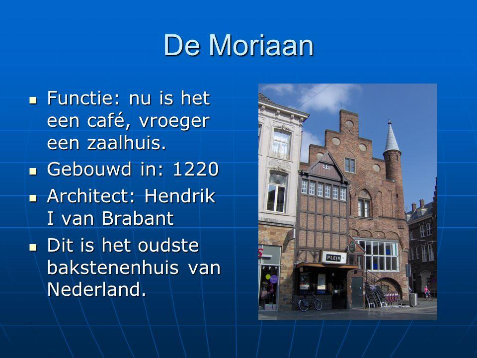 De Moriaan Functie: nu is het een café, vroeger een zaalhuis. Functie: nu is het een café, vroeger een zaalhuis. Gebouwd in: 1220 Gebouwd in: 1220 Arc