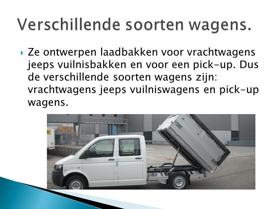  Ze ontwerpen laadbakken voor vrachtwagens jeeps vuilnisbakken en voor een pick-up.