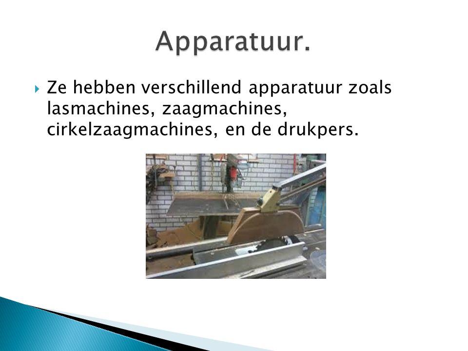  Ze hebben verschillend apparatuur zoals lasmachines, zaagmachines, cirkelzaagmachines, en de drukpers.