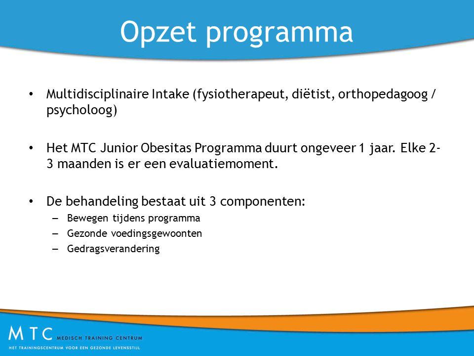 Opzet programma Multidisciplinaire Intake (fysiotherapeut, diëtist, orthopedagoog / psycholoog) Het MTC Junior Obesitas Programma duurt ongeveer 1 jaar.