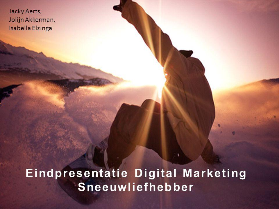 Eindpresentatie Digital Marketing Sneeuwliefhebber Jacky Aerts, Jolijn Akkerman, Isabella Elzinga