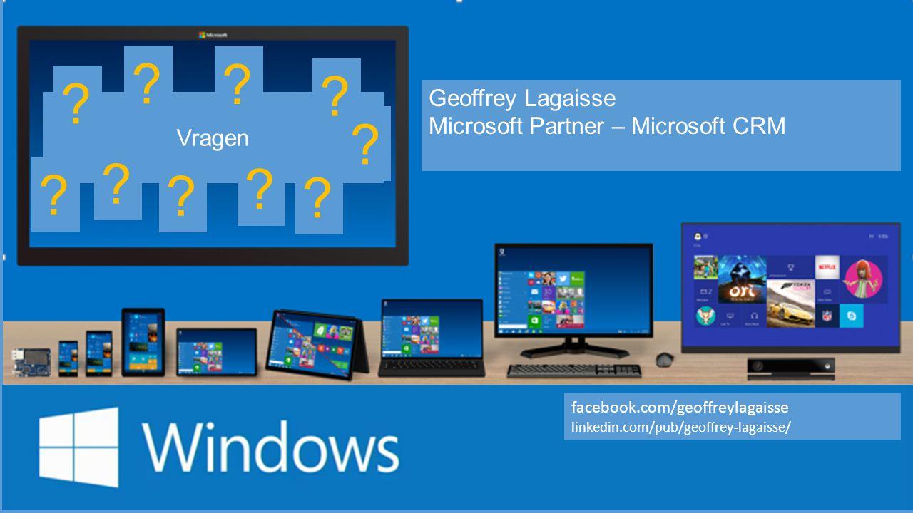 Geoffrey Lagaisse Microsoft Partner – Microsoft CRM Vragen .