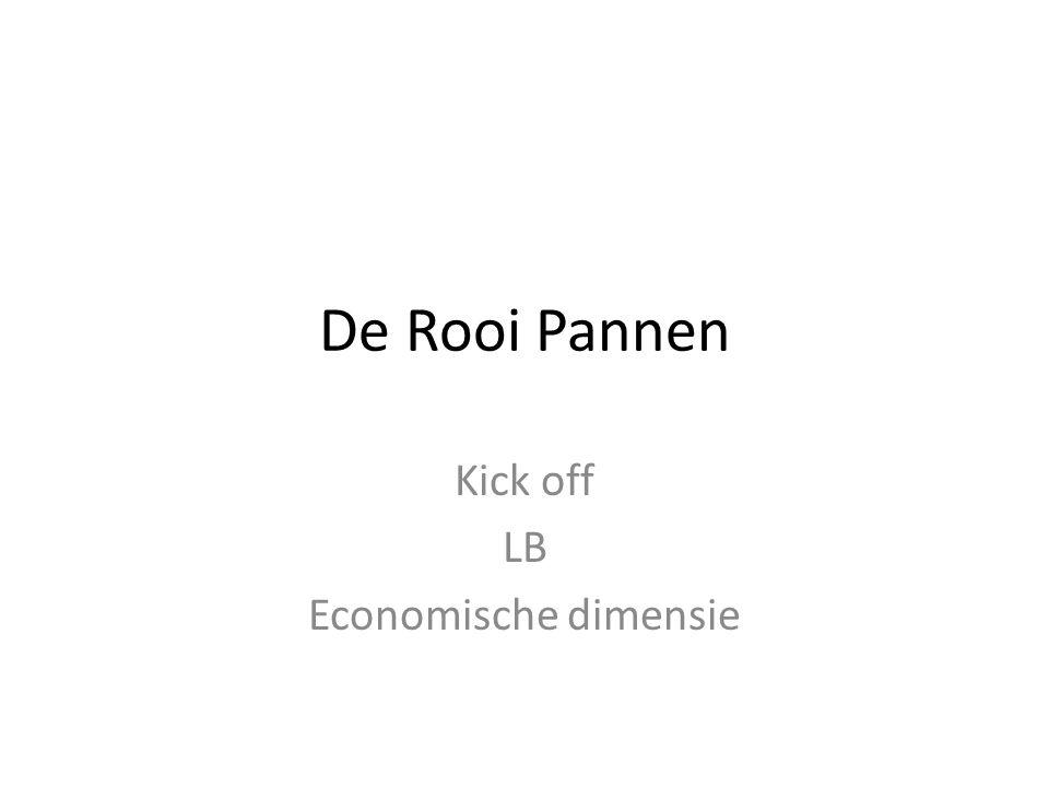 De Rooi Pannen Kick off LB Economische dimensie