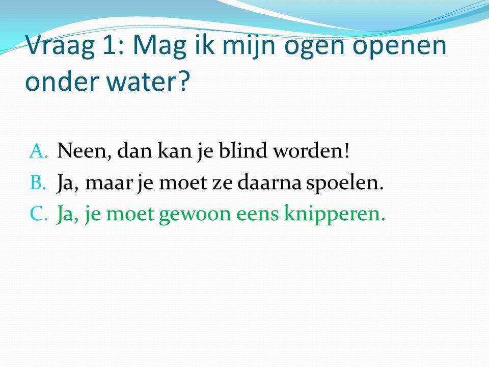 Vraag 2: Kan de zee bevriezen.A. Neen, de zee is te groot.