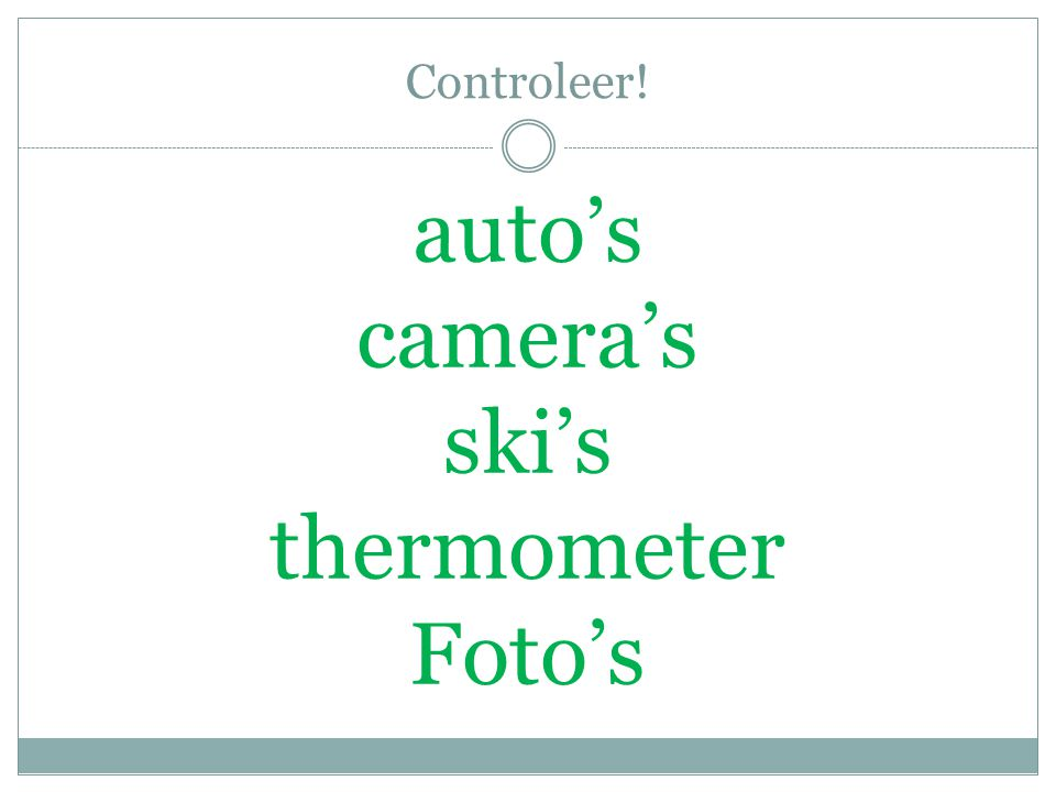 Controleer! auto's camera's ski's thermometer Foto's