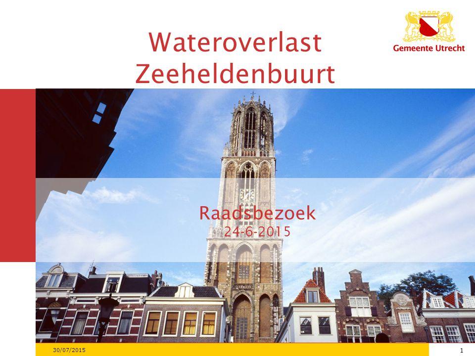 1 30/07/2015 1 Raadsbezoek 24-6-2015 Wateroverlast Zeeheldenbuurt