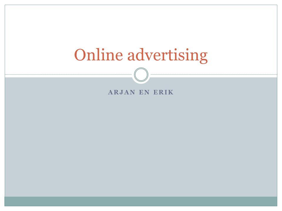 ARJAN EN ERIK Online advertising