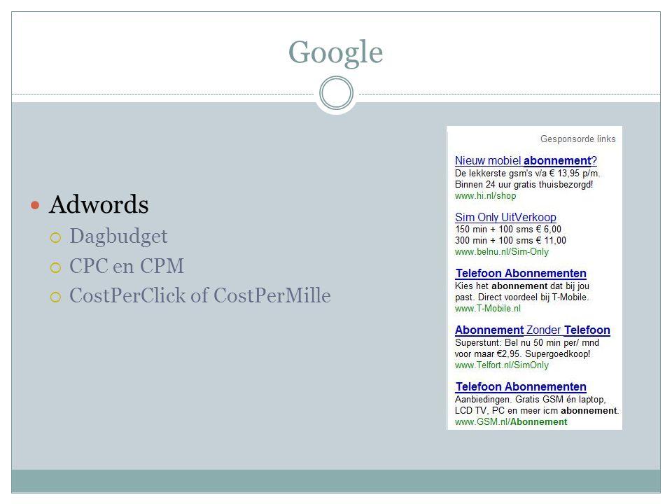 Google Adwords  Dagbudget  CPC en CPM  CostPerClick of CostPerMille