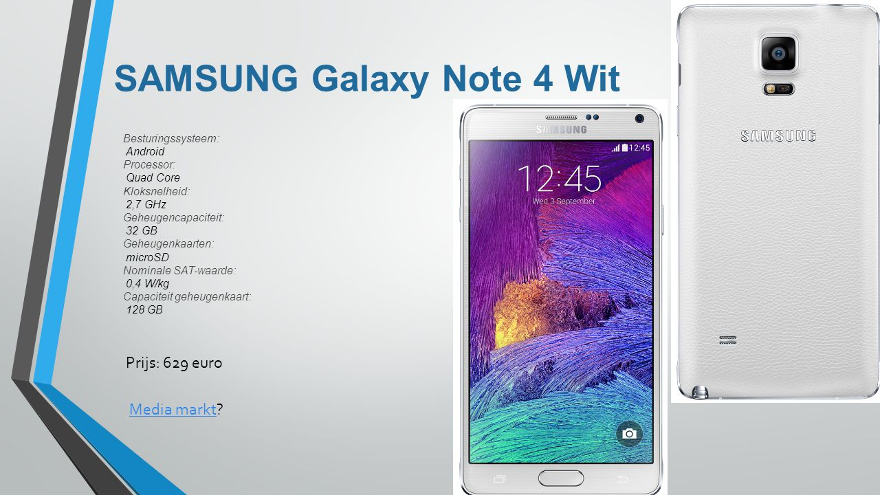 SAMSUNG Galaxy Note 4 Wit Besturingssysteem: Android Processor: Quad Core Kloksnelheid: 2,7 GHz Geheugencapaciteit: 32 GB Geheugenkaarten: microSD Nom