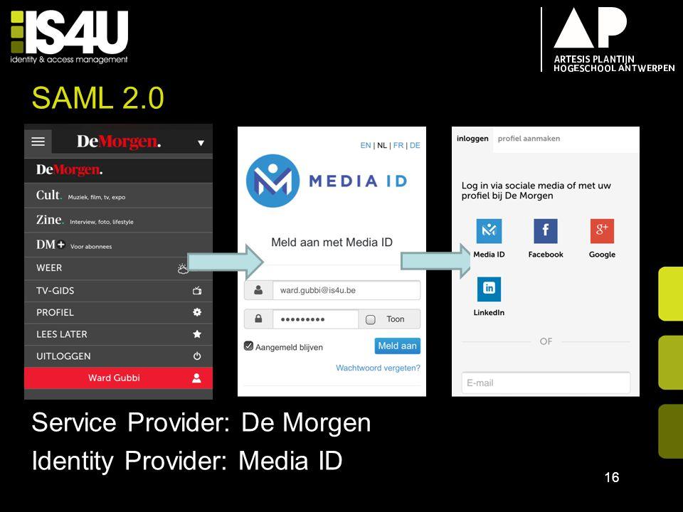 SAML 2.0 16 Service Provider: De Morgen Identity Provider: Media ID