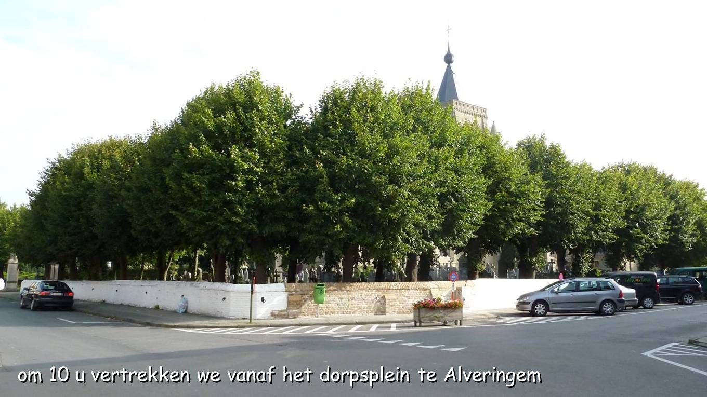 om 10 u vertrekken we vanaf het dorpsplein te Alveringem