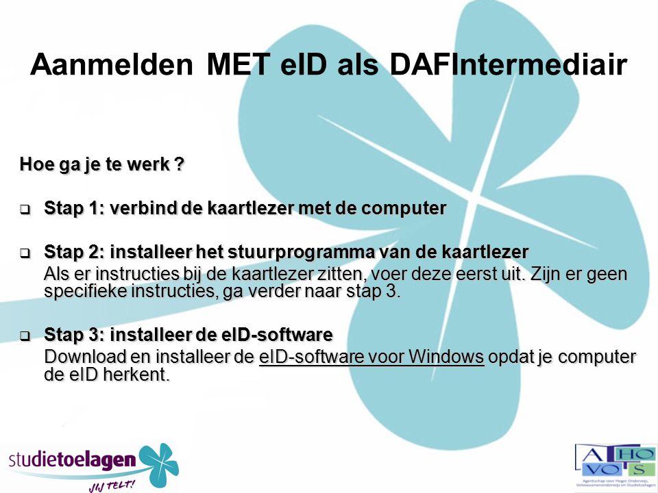 Aanmelden MET eID als DAFIntermediair Hoe ga je te werk .