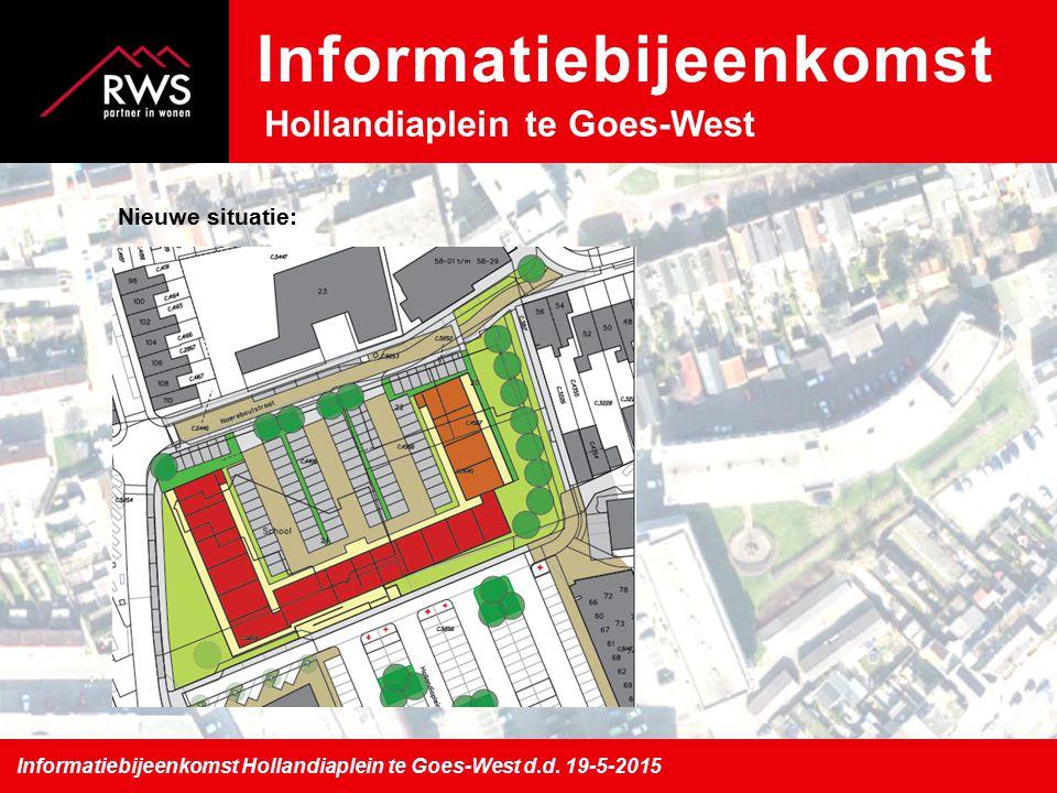 Nieuwe situatie: Informatiebijeenkomst Hollandiaplein te Goes-West d.d.