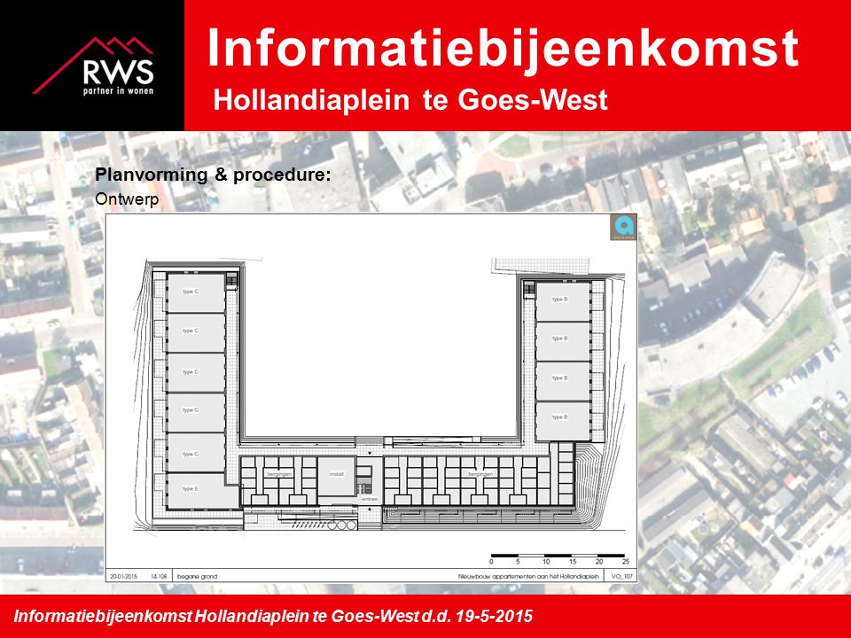 Planvorming & procedure: Ontwerp Informatiebijeenkomst Hollandiaplein te Goes-West d.d.