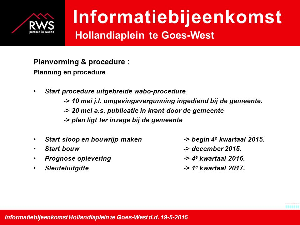 Informatiebijeenkomst Hollandiaplein te Goes-West d.d.