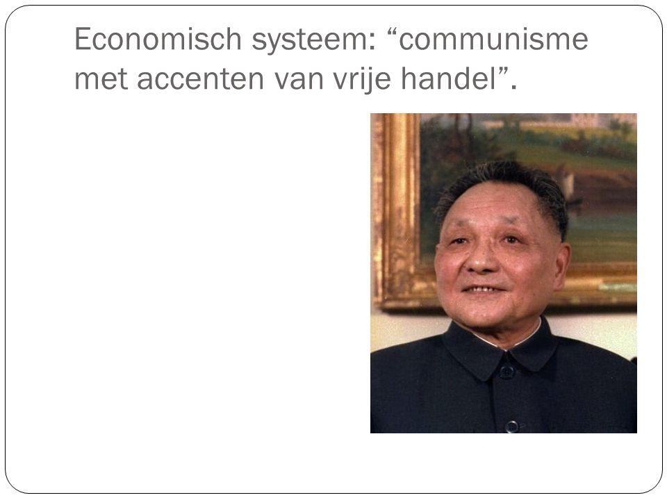 """Economisch systeem: """"communisme met accenten van vrije handel""""."""