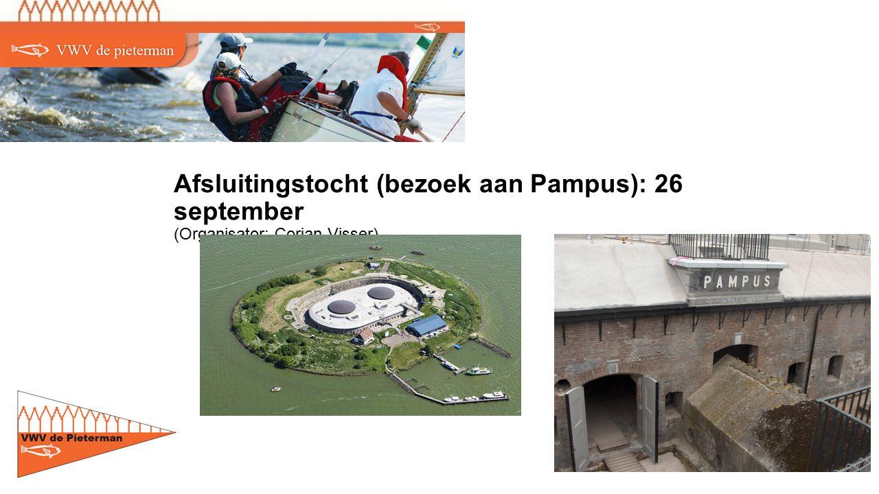 Afsluitingstocht (bezoek aan Pampus): 26 september (Organisator: Corjan Visser)