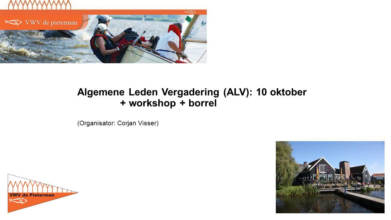 Algemene Leden Vergadering (ALV): 10 oktober + workshop + borrel (Organisator: Corjan Visser)