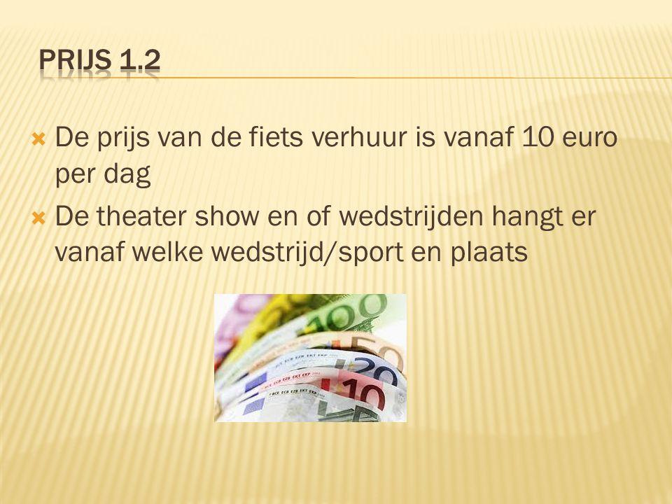 Prijs 1.0  Amsterdam : 400,- + 2 nachten p.p.  Parijs: 450,- + 4 nachten p.p.
