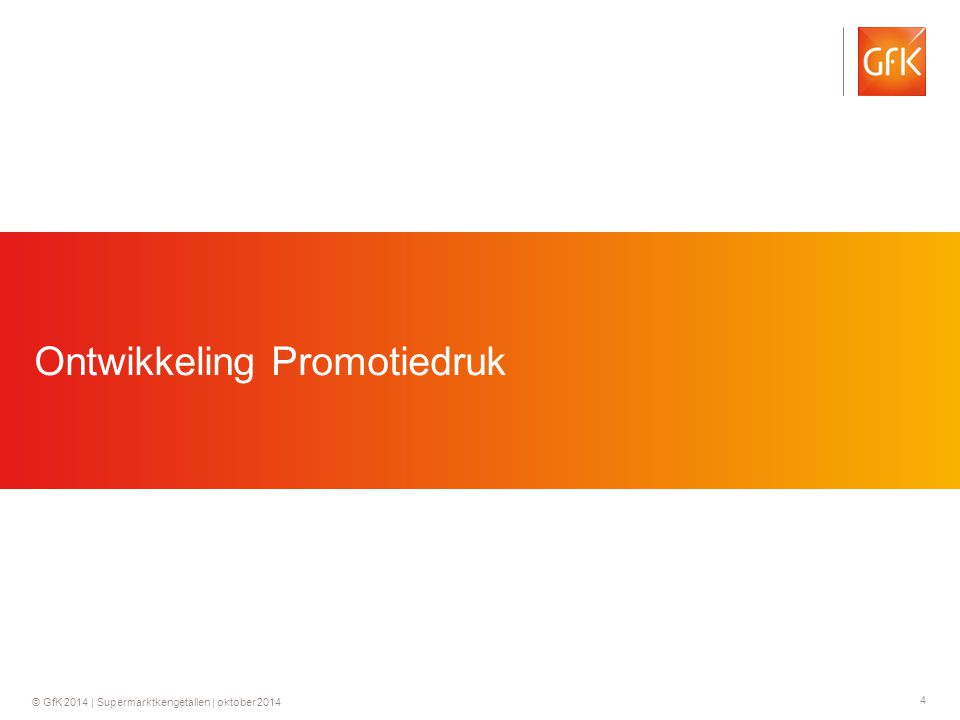 4 © GfK 2014 | Supermarktkengetallen | oktober 2014 Ontwikkeling Promotiedruk