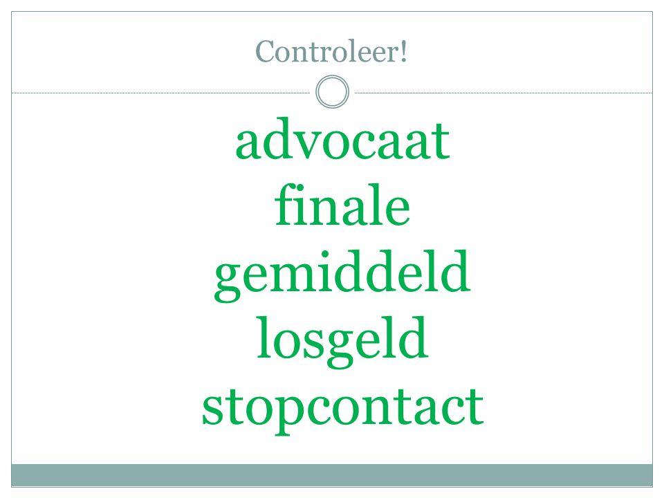 Controleer! advocaat finale gemiddeld losgeld stopcontact