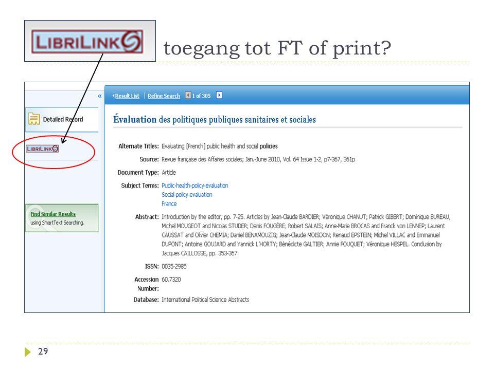 : toegang tot FT of print 29