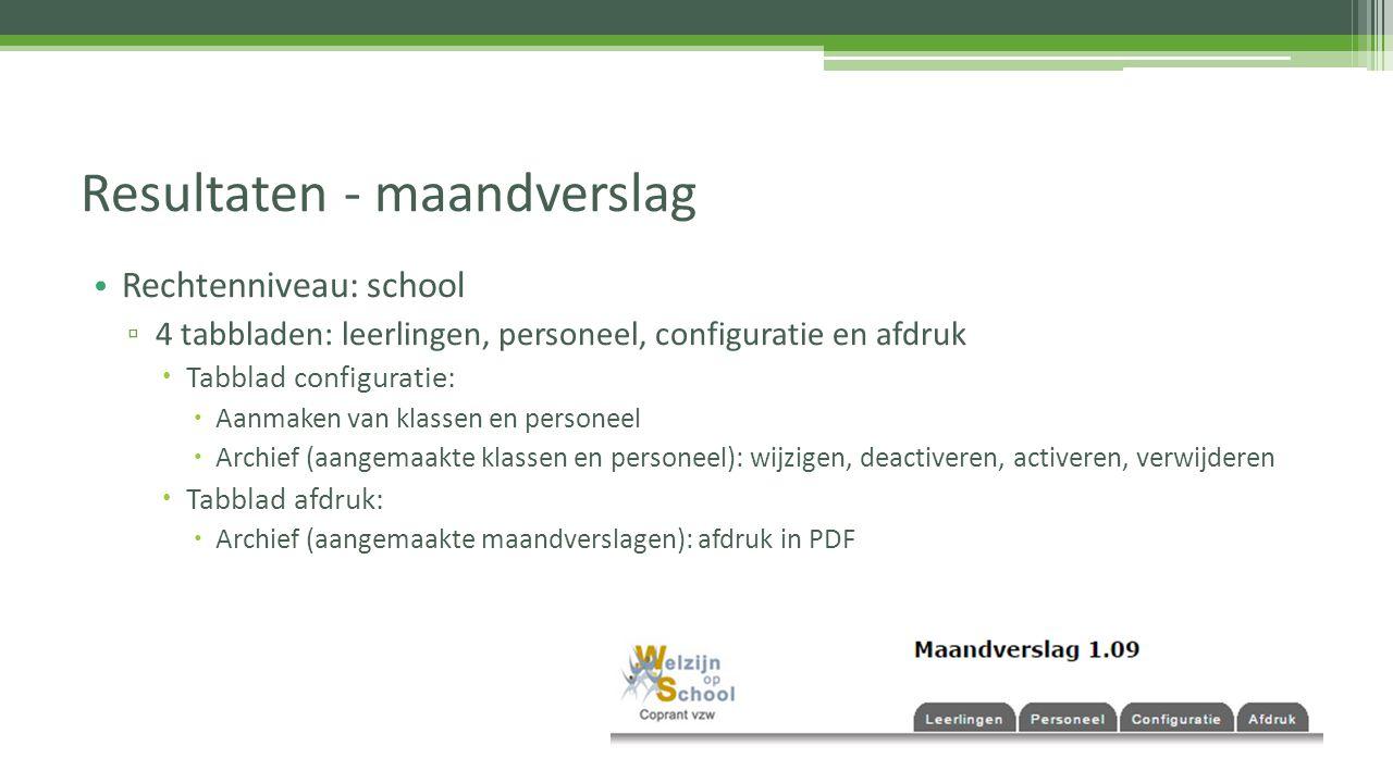Rechtenniveau: school ▫ 4 tabbladen: leerlingen, personeel, configuratie en afdruk  Tabblad configuratie:  Aanmaken van klassen en personeel  Archi