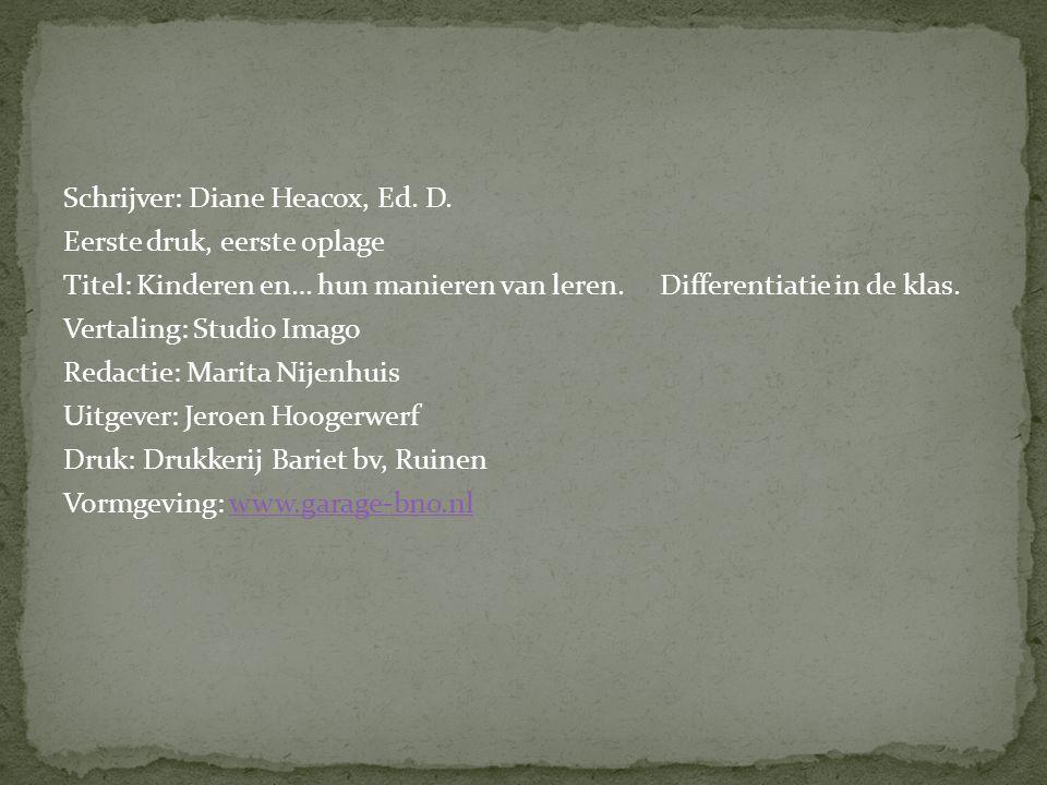 Schrijver: Diane Heacox, Ed. D.