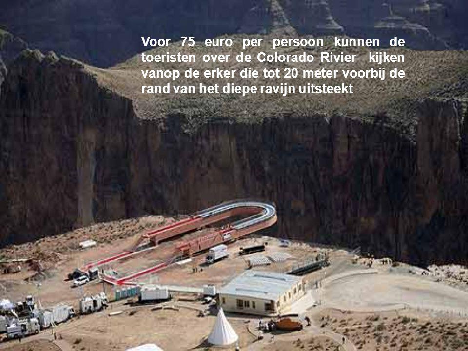Enkele jaren geleden werd de Grote Erker boven de Colorado Rivier voor het publiek opengesteld. Het is een gigantische structuur boven het Indiaans re
