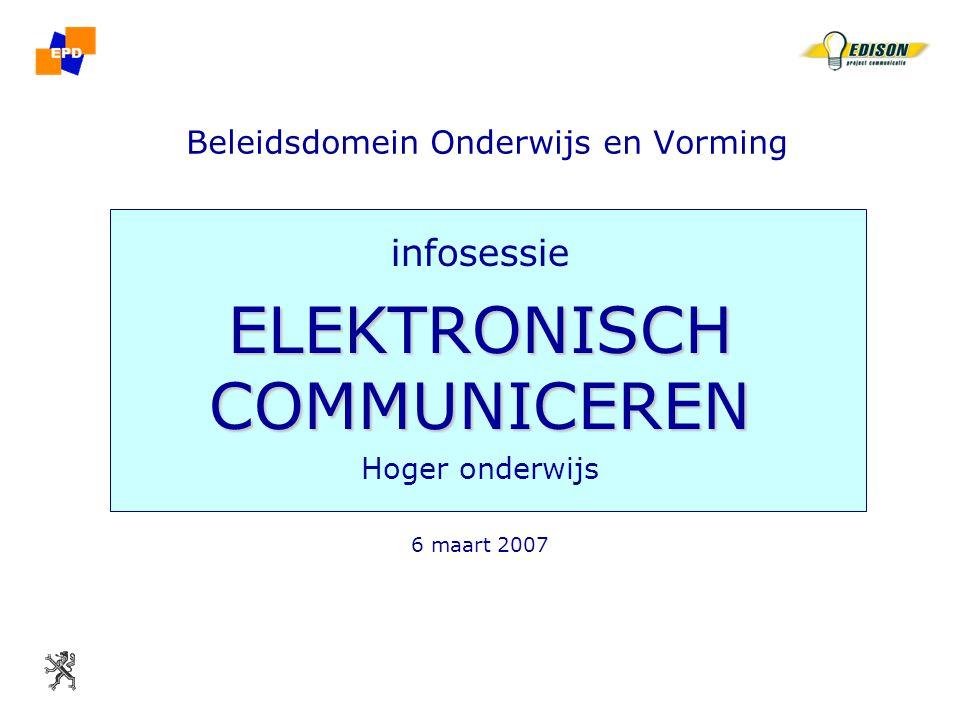 06/03/2007 Beleidsdomein Onderwijs & Vorming infosessie elektronisch communiceren HO 2 elektronisch communiceren inleiding gestart in 1995 elektronisch personeelsdossier (EPD) met gegevens gemeld door onderwijsinstellingen basis voor het weddesysteem basis, secundair, DKO volledig OSP en CLB –pilootfase vanaf sept 2006 –in productie op 01.09.2007 hoger onderwijs –pilootfase gestart in januari 2007 –testfase  blauwe wimpel tot 15 mei  test tot 31 juli –in productie in september 2007