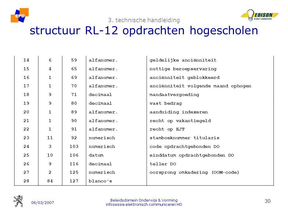 06/03/2007 Beleidsdomein Onderwijs & Vorming infosessie elektronisch communiceren HO 30 3.