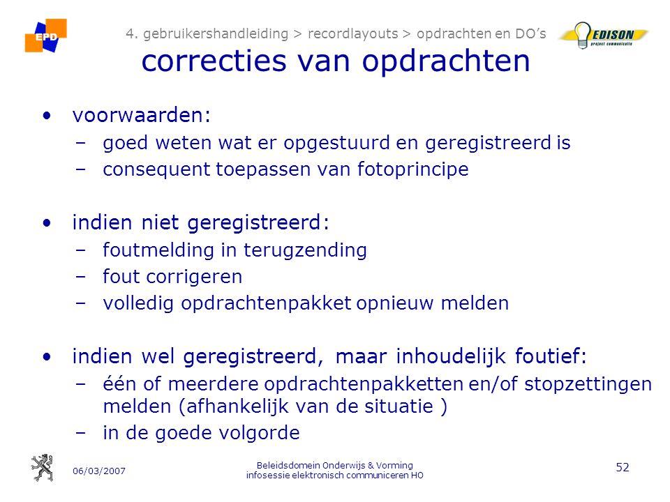 06/03/2007 Beleidsdomein Onderwijs & Vorming infosessie elektronisch communiceren HO 52 4.