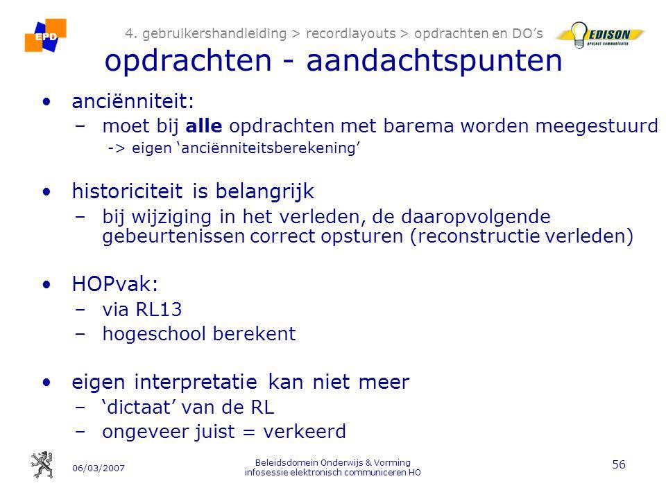 06/03/2007 Beleidsdomein Onderwijs & Vorming infosessie elektronisch communiceren HO 56 4.
