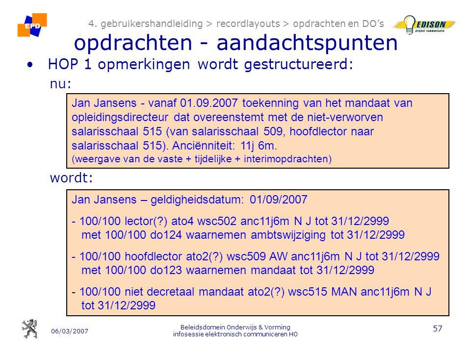 06/03/2007 Beleidsdomein Onderwijs & Vorming infosessie elektronisch communiceren HO 57 4.