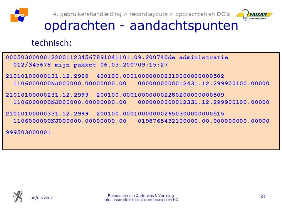 06/03/2007 Beleidsdomein Onderwijs & Vorming infosessie elektronisch communiceren HO 58 4.