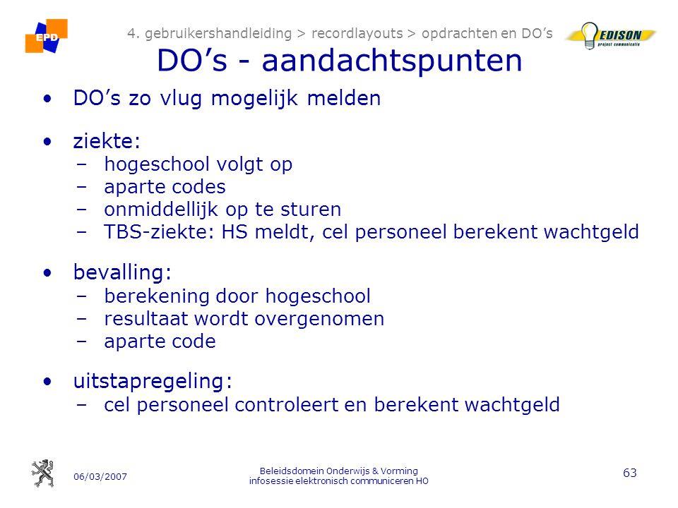 06/03/2007 Beleidsdomein Onderwijs & Vorming infosessie elektronisch communiceren HO 63 4.