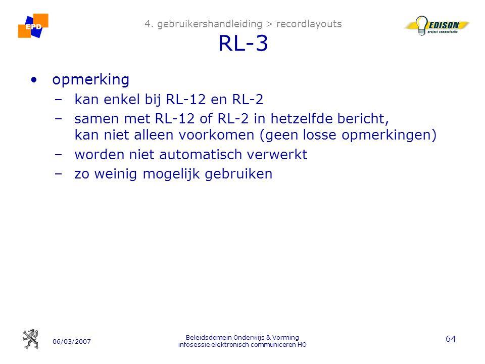 06/03/2007 Beleidsdomein Onderwijs & Vorming infosessie elektronisch communiceren HO 64 4.
