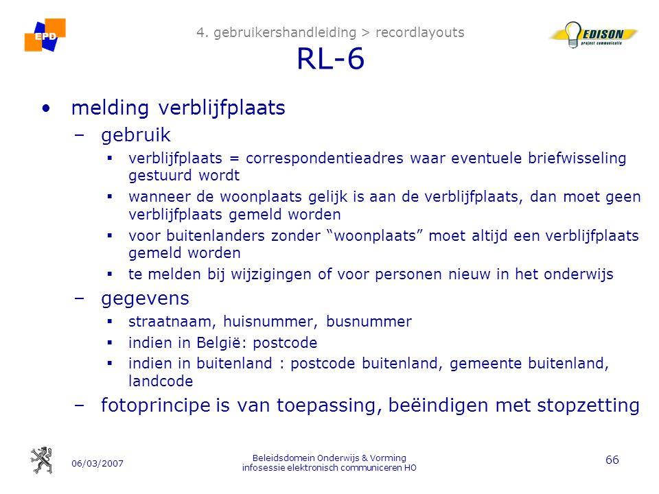 06/03/2007 Beleidsdomein Onderwijs & Vorming infosessie elektronisch communiceren HO 66 4.