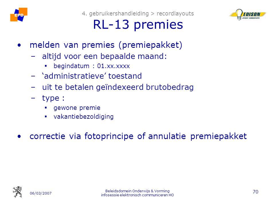 06/03/2007 Beleidsdomein Onderwijs & Vorming infosessie elektronisch communiceren HO 70 4.