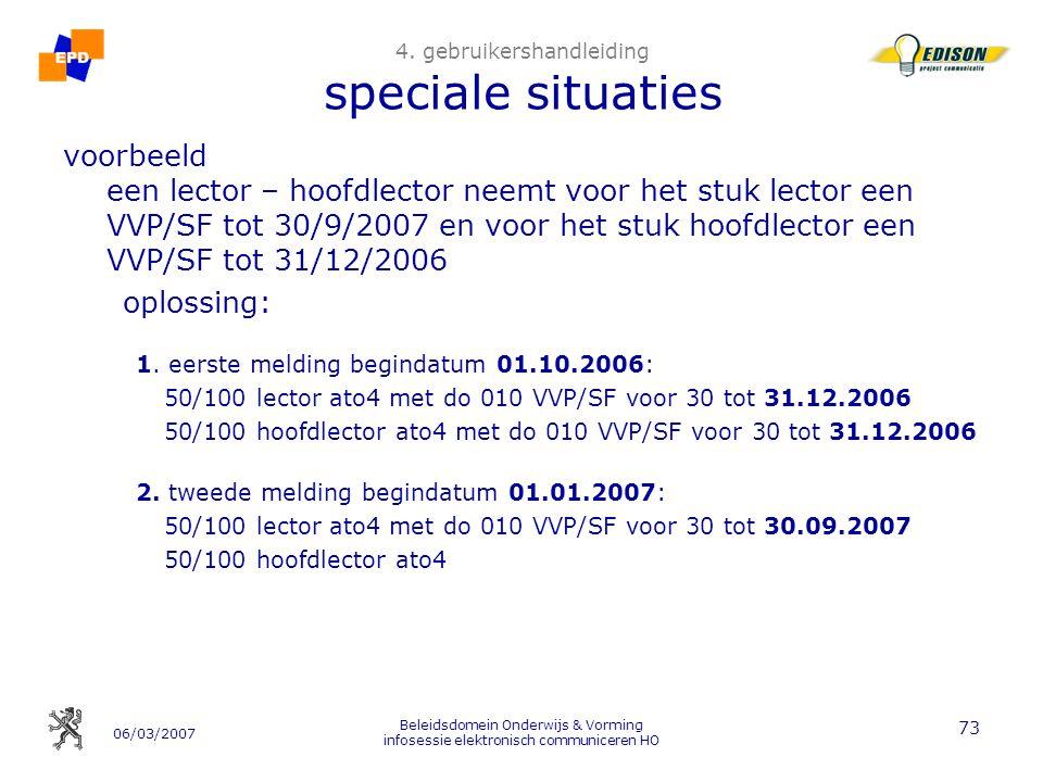 06/03/2007 Beleidsdomein Onderwijs & Vorming infosessie elektronisch communiceren HO 73 4.