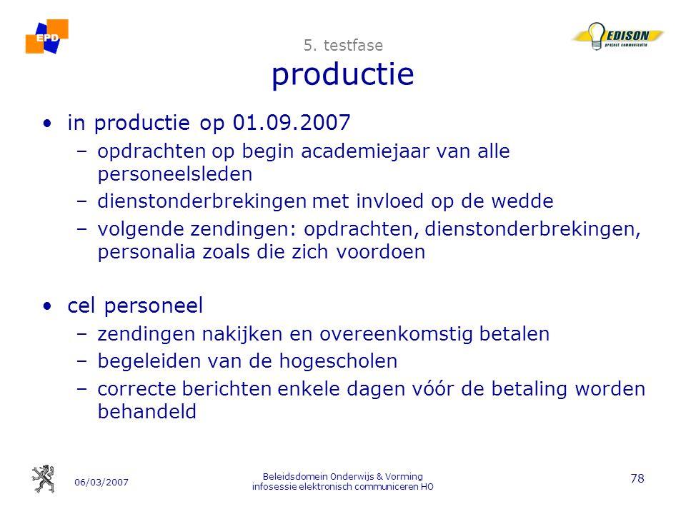 06/03/2007 Beleidsdomein Onderwijs & Vorming infosessie elektronisch communiceren HO 78 5.